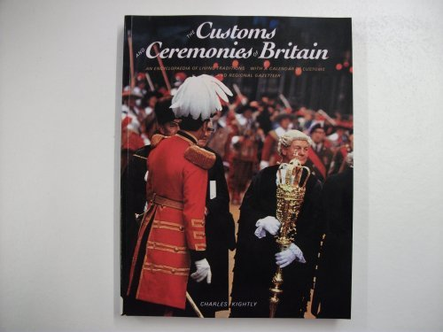 9780500275375: The Customs and Ceremonies of Britain: An Encyclopaedia of Living Traditions