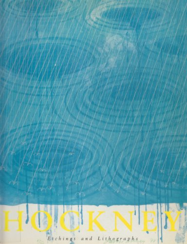 David Hockney: Etchings and Lithographs: Hockney, David; Livingstone, Marco