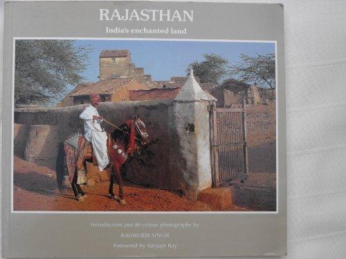 9780500275559: Rajasthan: India's Enchanted Land