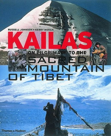 9780500275597: Kailas: On Pilgrimage to the Sacred M