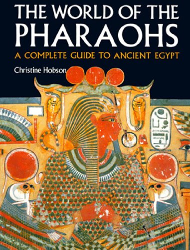 9780500275603: The World of the Pharaohs: A Complete Guide to Ancient Egypt