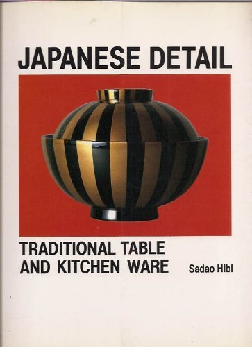 9780500275658: Japanese Detail: Traditional Table and Kitchenware