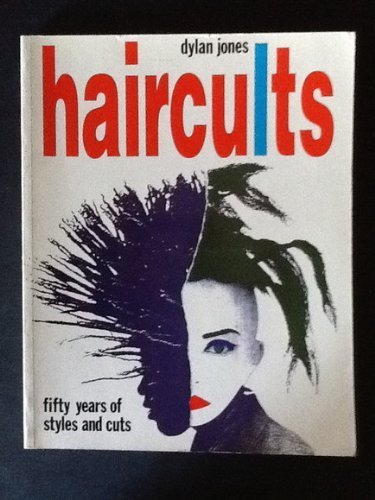 9780500275689: Haircults: Fifty Years of Styles and Cuts