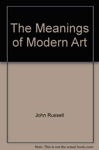 9780500275733: The Meanings of Modern Art