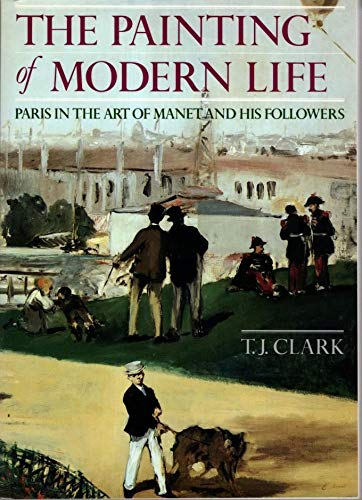 9780500275757: The Painting of Modern Life: Paris in the Art of Manet and His Followers