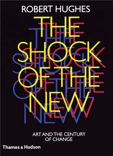 9780500275825: The Shock of the New /Anglais
