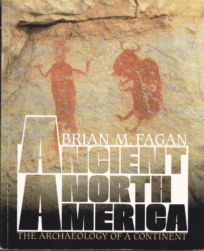 9780500276068: Ancient North America: The Archaelogy of a Continent