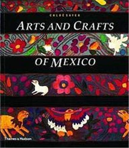 9780500276143: Arts and Crafts of Mexico (Arts & Crafts)