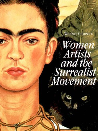 9780500276228: Women Artists and the Surrealist Movement