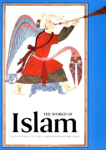 9780500276242: The World of Islam: Faith, People, Culture (Great Civilizations S)