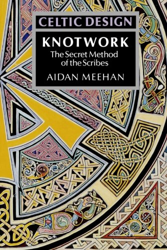 9780500276303: Celtic Design: Knotwork: The Secret Method of the Scribes