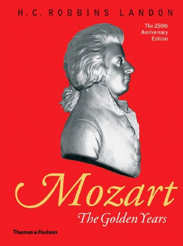 9780500276310: Mozart: The Golden Years 1781-1791: The Golden Years, 1781-91