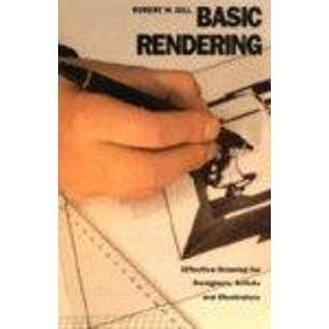 9780500276341: Basic Rendering: Effective Drawing for Designers, Artists and Illustrators
