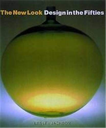 9780500276440: The New Look: Design in the Fifties