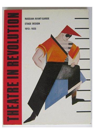 Theatre In Revolution: Russian Avant-Garde Stage Design 1913-1935: Van Norman Baer, Nancy