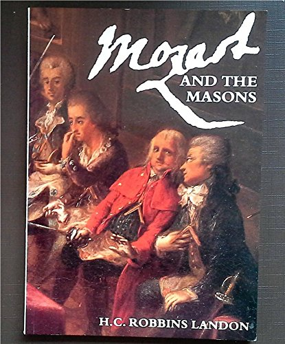 9780500276471: Mozart and the Masons: New Light on the Lodge Crowned Hope (The Walter Neurath memorial lectures)