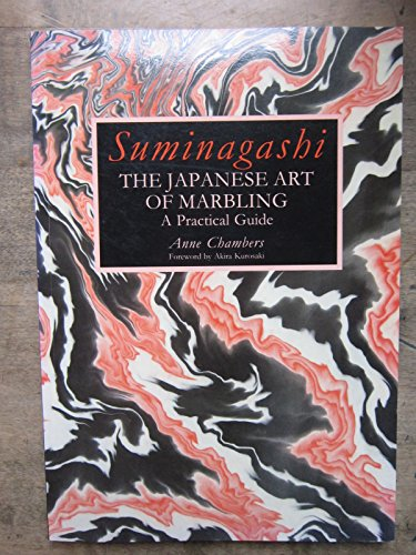 Suminagashi: The Japanese Art of Marbling : A Practical Guide: Anne Chambers