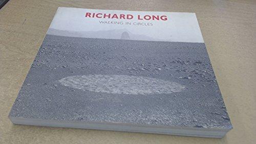 9780500276501: Richard Long: Walking in Circles (Painters & sculptors)
