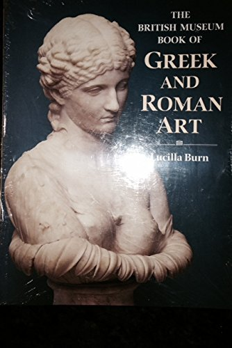 9780500276570: The British Museum Book of Greek and Roman Art