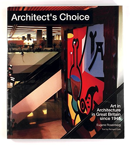 9780500276587: Architect's Choice: Art in Architecture in Great Britain Since 1945