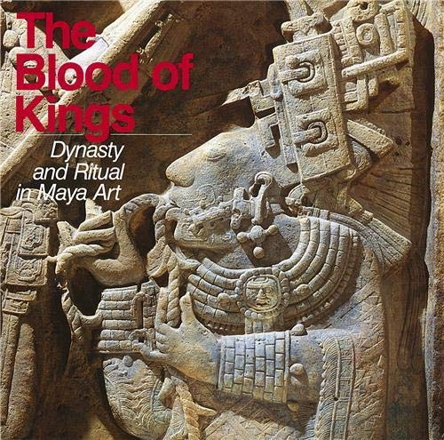 9780500276679: The Blood of Kings Dynasty &_Ritual in Maya Art (1992 publication)