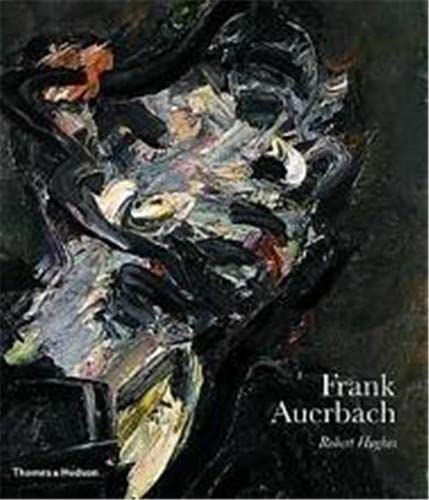 Frank Auerbach: Hughes, Robert