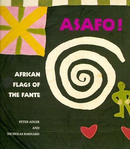 9780500276846: Asafo!: African Flags of the Fante
