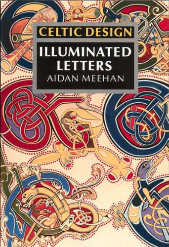 9780500276853: Celtic Design: Illuminated Letters