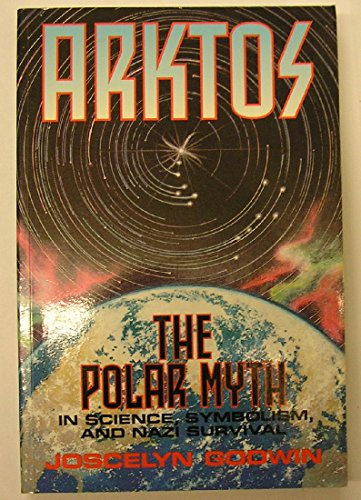 9780500277133: Arktos: Polar Myth: Polar Myth in Science, Symbolism and Nazi Survival