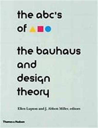 9780500277140: ABC's of the Bauhaus: Bauhaus and Design Theory