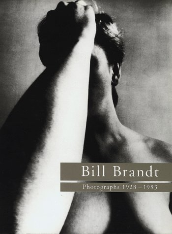 9780500277263: Bill Brandt: Photographs 1928-1983