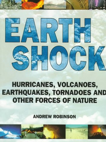 9780500277386: Earth Shock: Climate Complexity and the Force of Nature