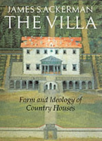 9780500277447: The Villa: Form and Ideology of Country Houses (English and Spanish Edition)