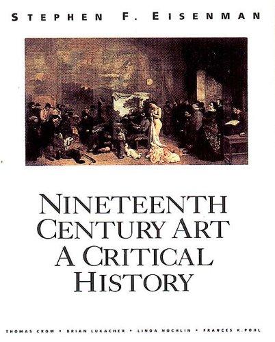 9780500277539: Nineteenth Century Art : A Critical History