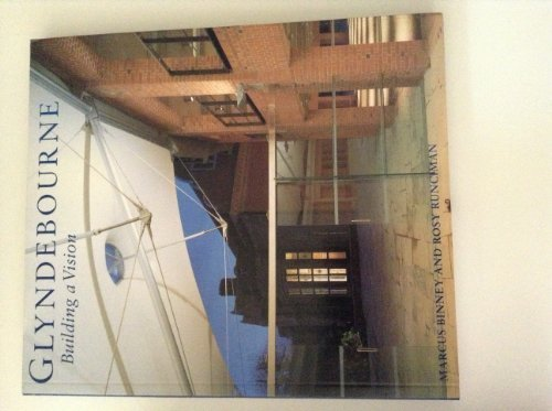 9780500277546: Glyndebourne: Building a Vision