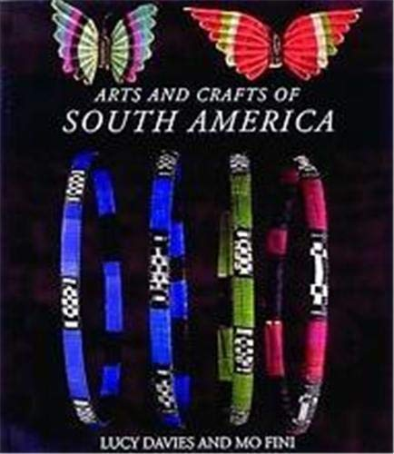 9780500277980: Arts and crafts of South America