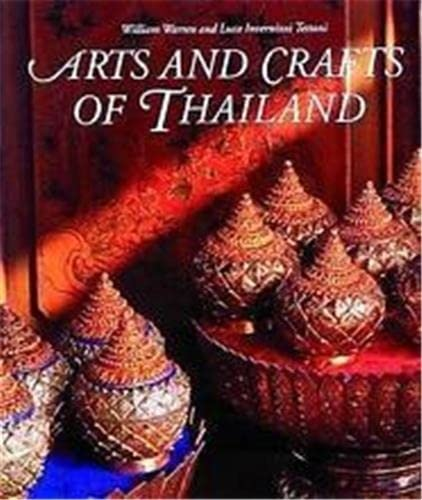 9780500278017: Arts and Crafts of Thailand (Arts & Crafts)