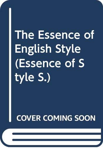 9780500278024: The Essence of English Style (Essence of Style S.)