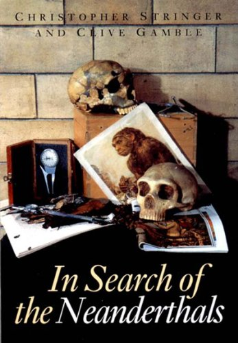 9780500278079: In Search of the Neanderthals: Solving the Puzzle of Human Origins, with 183 Illustrations