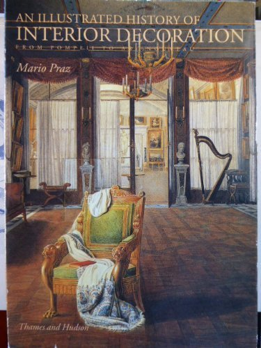 9780500278154: An Illustrated History of Interior Decoration: From Pompeii to Art Nouveau