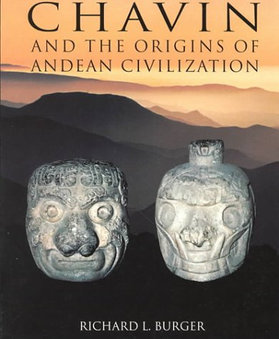 9780500278161: Chavin: And the Origins of the Andean Civilization