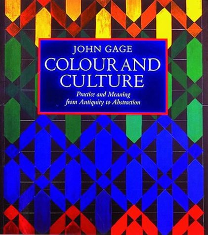 9780500278185: Colour and Culture: Practice and Meaning from Antiquity to Abstraction