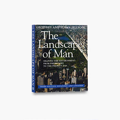 9780500278192: The Landscape of Man: Shaping the Environment from Prehistory to the Present Day (Third Edition, Expanded and Updated)