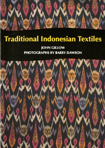 Traditional Indonesian Textiles: John Gillow, Barry
