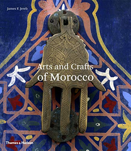 9780500278307: Arts and Crafts of Morocco