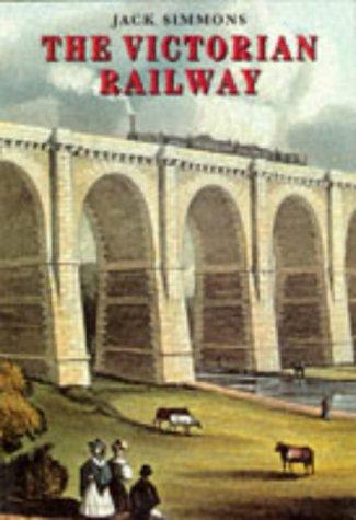 9780500278406: The Victorian Railway