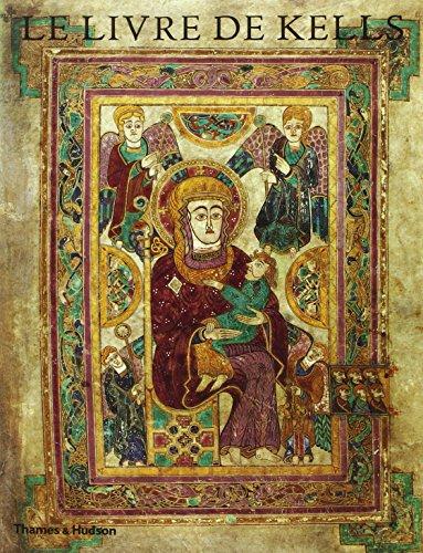 9780500278420: Le Livre de Kells: Une Introduction Illustraee au Manuscrit du Trinity College, Dublin