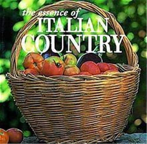 9780500278550: The Essence of Italian Country (Essence of Style)