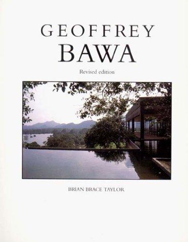 Geoffrey Bawa,revised edition: Taylor, Brian Brace;Bawa, Geoffrey;Sansoni, Barbara