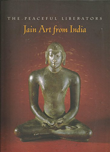Peaceful Liberators: Jain Art from India